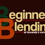 Beginner Blending: Ep. 43 – The Road To Hell Is Paved With Dead Vapes or Some Edgy S#*^