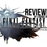 Final Fantasy XV (Review)