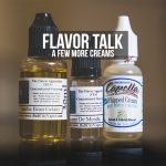 Flavor Talk: A Few More Creams