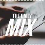 The Daily Mix [3/1/17]