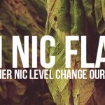 High Nic Flavor: Does Higher Nicotine Change Our Recipes?