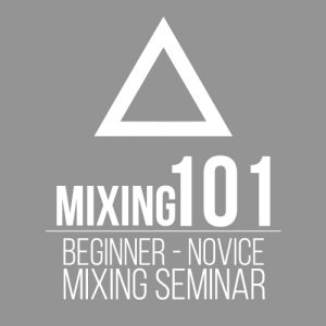 Mixing Seminar (Winter 2017 SEASON)
