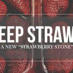 "Deep Strawb: A New ""Strawberry Stone"" (DIY E-liquid Recipes)"