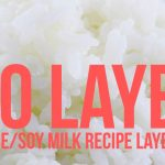 Yeo Layer (Sweet Rice/Soy Milk Base)