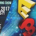 No Life Gaming Show: Ep. 5 – Will e3 2017 impress; Intel i9 vs Linus; Has Apple Lost its Edge?