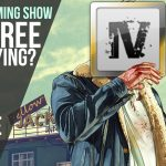 No Life Gaming Show: Ep. 7 – E3 Got us HYPE; GTA Gets Terrible Reviews; Are Free Mods Dying?