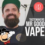 Tastemakers: Ep. 1 – Gary Riddle of Mr. Good Vape