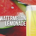 Simple Watermelon Lemonade (DIY E-liquid Recipe)