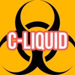 Stay Away from C-Liquid
