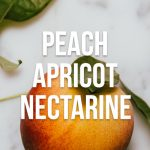 What's the Difference Between Peaches, Apricots, & Nectarines?
