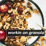 Workin' On Granola