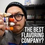 Best (& Worst) DIY Flavoring Companies