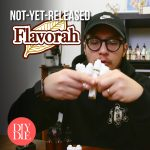 Testing Not-Yet-Released Flavorah Flavorings - #Flavortalk
