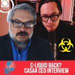 Vaping = Abstinence? // C-Liquid Back in News? // Alex Clark CASAA CEO Interview