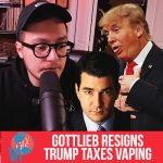 Gottlieb Resigns // Trump Wants $100m // Vaping Cures Nasal Infection?