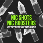 Nic Shots / Boosters Suck - Get Your Own BASE!