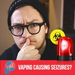 Does Vaping Cause Seizures? EXPOSED