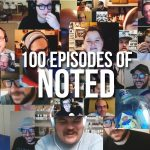 100 Episodes of Noted (Created by Alfred Pudding)