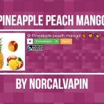 Pineapple Peach Mango by Norcalvapin