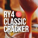 RY4 Classic Cracker - DIY E-liquid Recipe