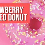Strawberry Glazed Donut DIY E-liquid Recipe