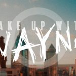 Wake Up w/ Wayne - EP. 1 - Dild0$ are not essential items