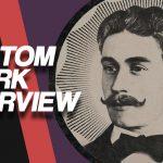 The Tom Klark Interview
