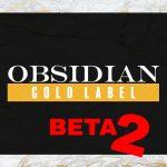 Obsidian Gold Label - BETA 2