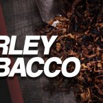 Tobacco Time: Burley ft. FomentLife | Noted: Ep. 207